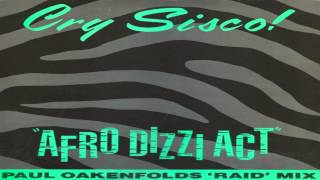 Cry Sisco! - Afro Dizzi Act (The Raid Mix) 1989