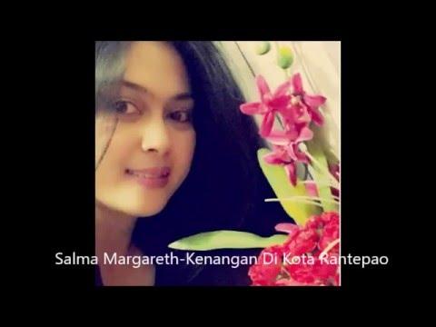 Lagu Toraja / Salma Margareth - Kenangan Di Kota Rantepao