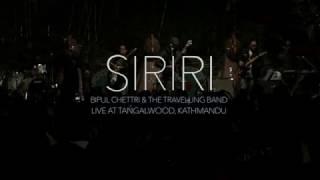 Bipul Chettri & The Travelling Band - Siriri (Live@Tangalwood)