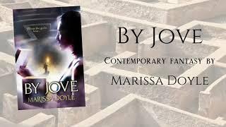 By Jove - Contemporary Fantasy by Marissa Doyle