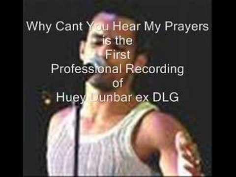 Huey Dunbar ex dlg - Why Can't You Hear My Prayers