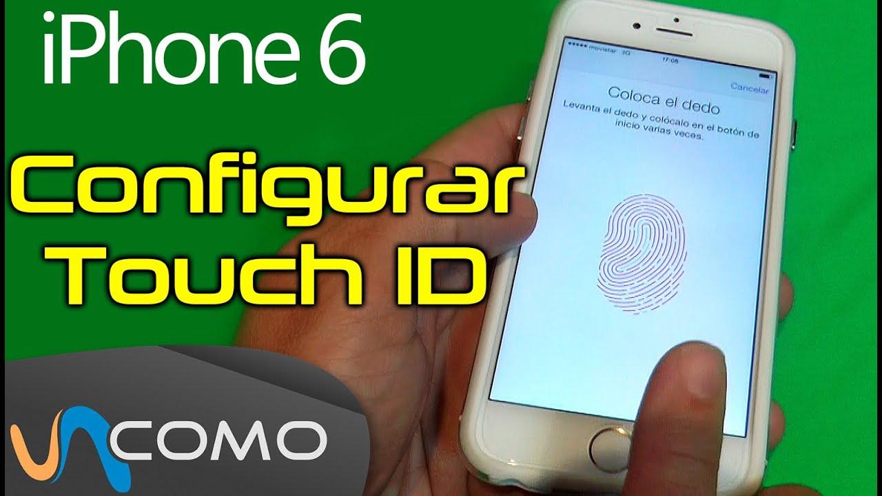 a81fb47da1e Configurar huella digital en iPhone 6 - YouTube