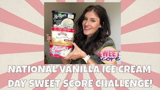 National Vanilla Ice Cream Day SWEET SCORE Challenge Review