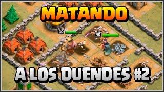 MATANDO A LOS DUENDES #2 - HEROES 40 - A por todas con Clash of Clans - Español - CoC