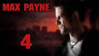Max Payne - Прохождение игры на русском [#4]   PC