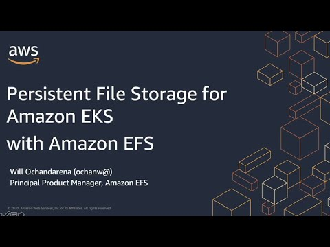 AWS Container Day - Persistent File Storage for Amazon EKS with Amazon EFS
