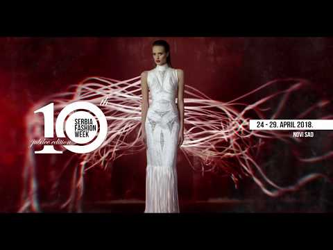 Official 10th Jubilee Serbia Fashion Week Cover Video