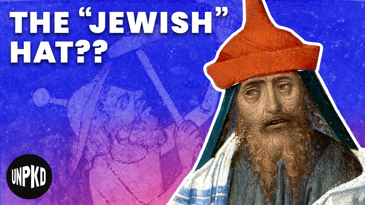 The Weird Jewish Hats of Medieval Art: Antisemitic Trope, or Fashion Statement?   Unpacked