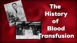 History of Blood Transfusion