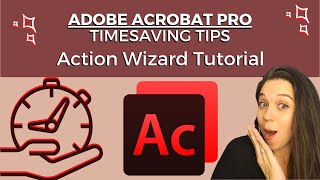 ADOBE PRO ACTION WIZARD TUTORIAL: Paralegal Time Management Tool for Large Document Productions