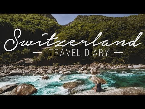 SWITZERLAND TRAVEL DIARY | GONEGONE