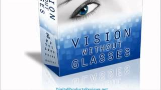 1 Vision Without Glasses Review   Improve Vision Without Glasses 1