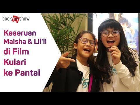 Keseruan Maisha & Li'li Di Film Kulari Ke Pantai - BookMyShow Indonesia