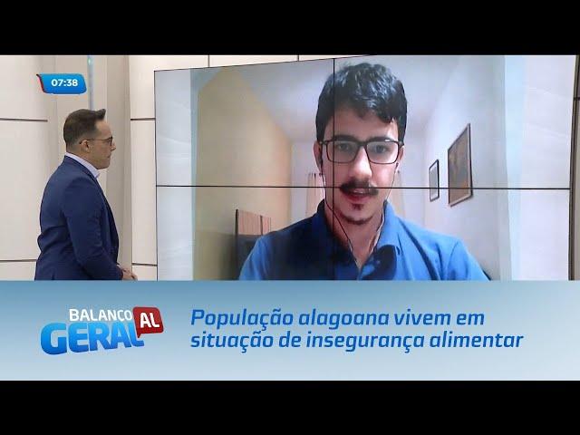 Pesquisa do IBGE: 60,8% da população alagoana vivem em situação de insegurança alimentar