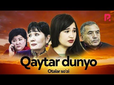 Otalar So'zi - Qaytar Dunyo | Оталар сузи - Кайтар дунё