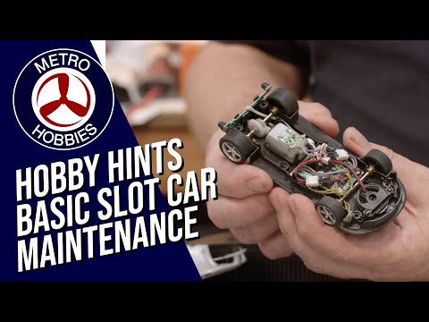 Hobby Hints: Basic Slot Car Maintenance for best performance!