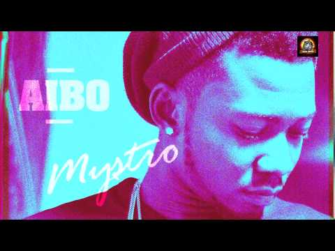 Mystro  Aibo Audio  Naija Music