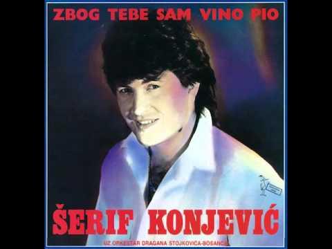 Serif Konjevic - Zbog tebe sam vino pio - (Audio)