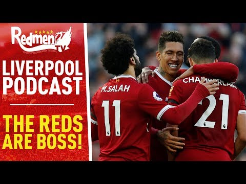 THE REDS ARE BOSS! | LIVERPOOL FC PODCAST
