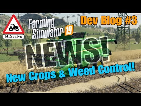 Farming Simulator 19, NEWS! Dev Blog #3 (New Crops & Weed Control!) смотреть видео онлайн