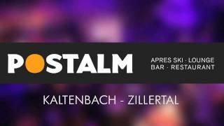 Postalm Kaltenbach - Aprés-Ski - Bar  - Restaurant