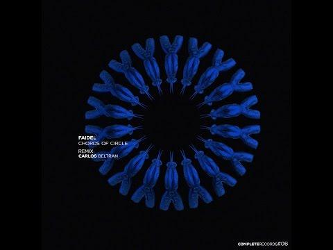 Faidel - Chords of Circle (Original Mix) [Complete Records]