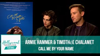 Armie Hammer & Timothée Chalamet Exclusive | Making of: CALL ME BY YOUR NAME (2017)