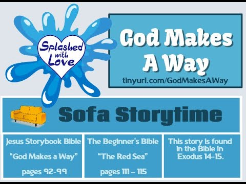 Splashed With Love: God Makes a Way