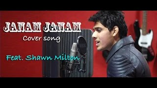 janam janam dilwale cover song feat shawn milton 2016