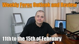 Weekly Forex Review - 11th to the 15th of February