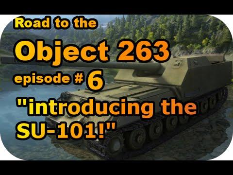 Introducing the SU-101 RTC ep#6 (Tier VIII Soviet TD/World of Tanks Xbox)