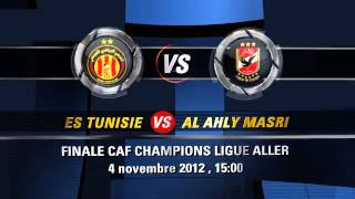 Promo Finale Chompions league Aller EsT vs AhLy by dali mgarba3 2017 Video