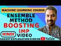 Ensemble Method : Boosting ll Machine Learning Course Explained in Hindi