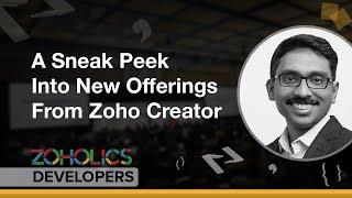 A Sneak Peek Into New Offerings From Zoho Creator -  Hyther Nizam