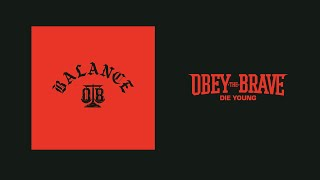 Скачать OBEY THE BRAVE DIE YOUNG LYRICS VIDEO