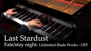 Gambar cover Last Stardust - Fate/Stay Night: Unlimited Blade Works OST [piano]