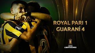 Royal Pari vs. Guaraní [1-4] | RESUMEN | Fase 1 | CONMEBOL Libertadores 2021