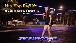 ANAK KONCO DEWE ~ Hip Hop Dangdut Rap X