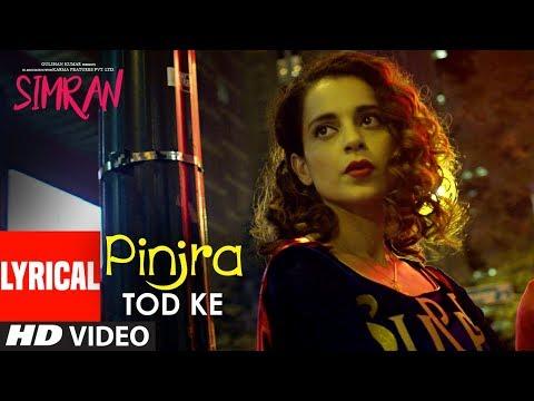 Simran: Pinjra Tod Ke Lyrical Video | Kangana Ranaut | Sunidhi Chauhan | Sachin - Jigar