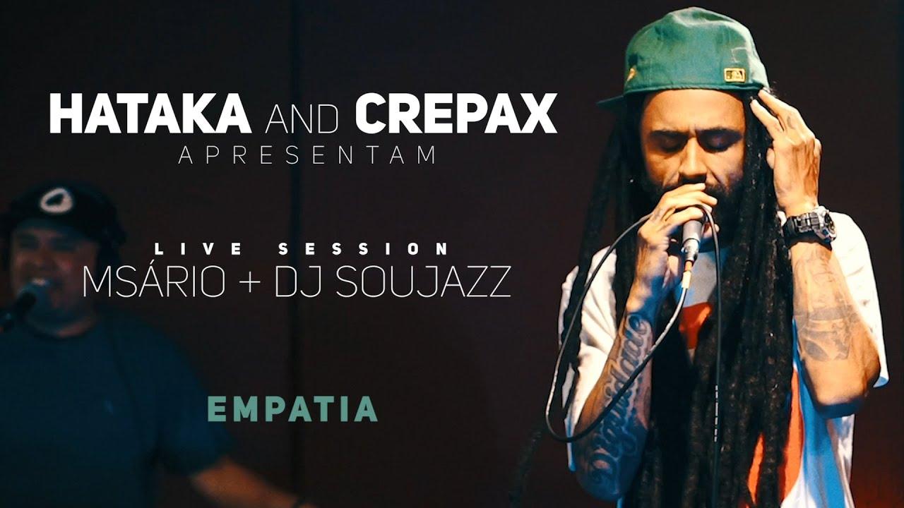 "Hataka and Crepax apresentam Live Session ""Empatia"""