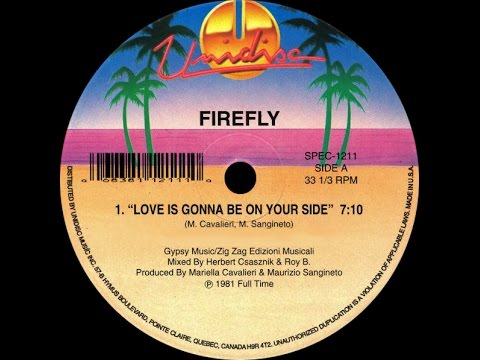 Firefly - Love Is Gonna Be On Your Side (12'' Version) 1981