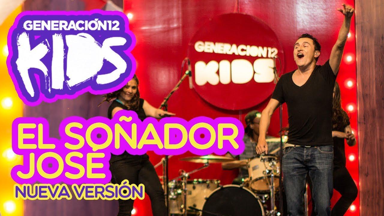 generacion-12-kids-el-sonador-jose-nueva-version-generacion-12-kids