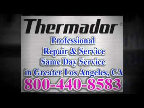 Thermador Repair Service Parts By Experts Los Angeles Ca