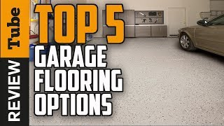 ✅Garage Floor: Best Garage Floor 2018 (Buying Guide)