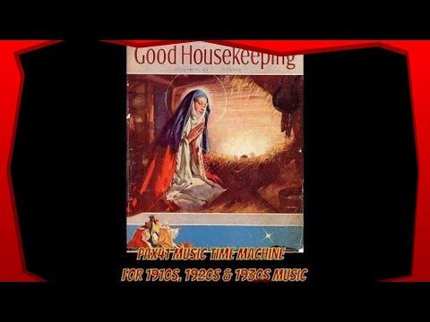 1920s Christmas Music   An Old Sacred Lulla  @Pax41
