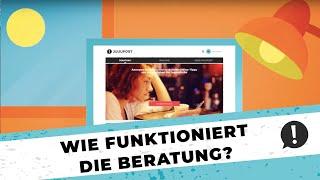 JUUUPORT.de – Wie funktioniert unsere Beratung?