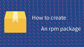 How to create an rpm package