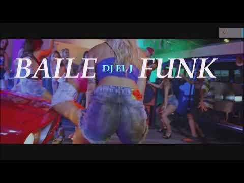 BAILE FUNK MIX ( OFFICIAL) BY DJ EL J