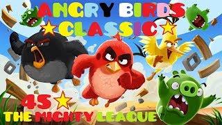 Angry Birds Classic / Episode THE MIGHTY LEAGUE / Gameplay Walkthrough / Rovio Entertainment