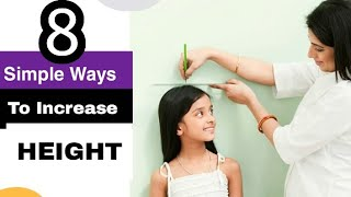 How to Increase Height Naturally ? | 8 Tips and trick to Solve a Height Problem | Height of Children